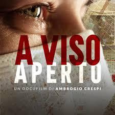 """""""A VISO APERTO"""" IL DOCUFILM DI AMBROGIO CRESPI"""