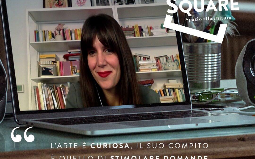 The square. Spazio alla cultura. Immagine di Daniela Collu. Articolo di Loredana Carena