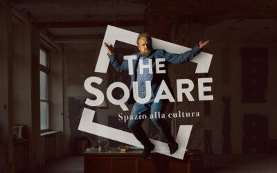 THE SQUARE: SETTIMO APPUNTAMENTO