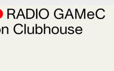 GAMeC: LA RADIO SU CLUBHOUSE